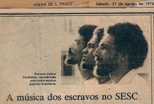 Spírito Santo, Lula Espírito Santo, Carlinhos Codó (Folha de S. Paulo, 1976)