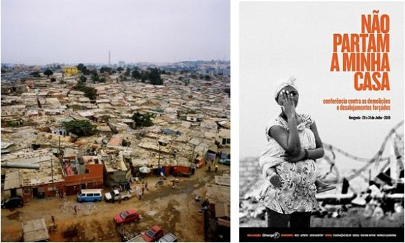 cartaz de evento contra desalojamentos forçados, realizado em Benguela, 2010. Fontes, Alfredo d'Amato, disponível em download.kataweb.it e Omunga disponível em www.por.habitants.org.