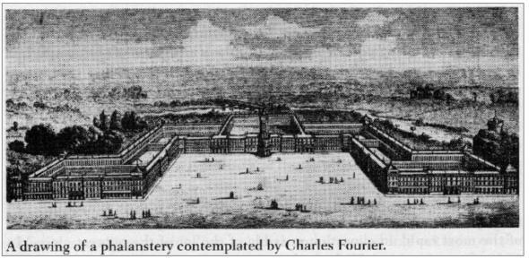 Falanstério idealizado por Charles Fourier 1772-1837