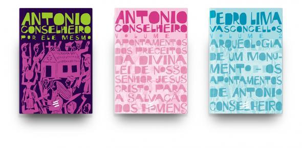Antônio Conselheiro por ele mesmo. Edição de 2018.