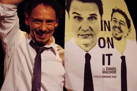 IN ON IT, texto Daniel Macivor, encenação de Enrique Diaz