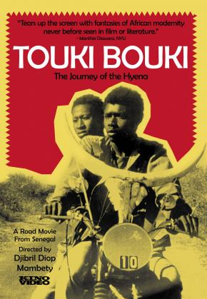 Touki Bouki (or Journey of the Hyena), directed by Djibril Diop Mambéty, 1973.