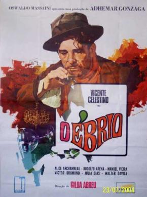 Foi um dos filmes mais populares do Brasil, ficando duas décadas em cartaz e também o filme brasileiro do qual mais cópias se tiraram. À época do lançamento, inusitadamente, superou a bilheteria de Farrapo Humano, de Billy Wilder e como protagonista Ray Milland, filme que gerava constantes comparações por tratar do mesmo tema. O Ébrio foi restaurado em 1998.