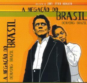 'A negação do Brasil', de Joel Zito Araújo