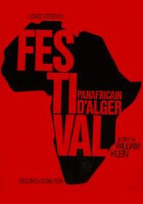 FESTIVAL PANAFRICAIN D'ALGER William Klein