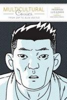 Dois livros sobre multiculturalismo na Banda Desenhada - Frederick Luis Aldama