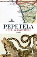 A Sul. O Sombreiro - pré-publicação Pepetela