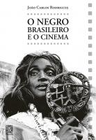 Black archetypes and stereotypes in brazilian films
