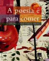 A poesia é para comer - Iguarias para o corpo e para o espírito