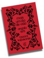 Mais um dia de vida - Angola 1975