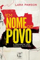 """""""Em nome do povo"""", entrevista a Lara Pawson"""