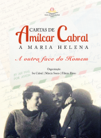 """PRÉ-PUBLICAÇÃO """"Cartas de Amílcar Cabral a Maria Helena: a outra face do homem"""""""