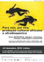 """""""Para nós, por nós"""": produção cultural africana e afrodiaspórica em debate"""
