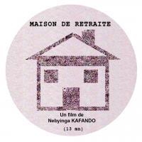 «Maison de Retraite», um filme de Ismaël Césaire Nebyinga Kafando
