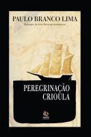 Peregrinação Crioula - PRÉ-PUBLICAÇÃO e lançamento