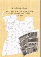 """Prefácio ao livro """"Angola na imprensa portuguesa"""""""