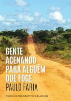 Paulo Faria: a luta continua (cinco excertos)