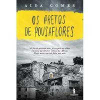 Para lá da metáfora. Violência sexual e (pós-)colonialismo no romance Os Pretos de Pousaflores de Aida Gomes