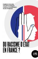 Documenter le racisme d'État en France
