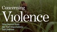 """Concerning Violence"" e os desafios da obra e pensamento de Frantz Fanon"