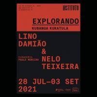 Exposição EXPLORANDO: Kubanga Kukatula, de Lino Damião e Nelo Teixeira