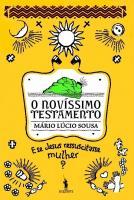 Novíssimo Testamento de Mário Lúcio Sousa PRÉ-PUBLICAÇÃO