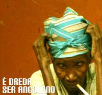 É Dreda Ser Angolano