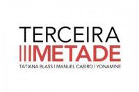 Terceira Metade no Museu de Arte Moderna do Rio de Janeiro