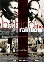 "O poder destrói o sonho? sobre ""Behind the Rainbow"" de Jihan El Tahri"